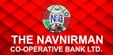 THE NAVNIRMAN CO OPERATIVE BANK LIMITED